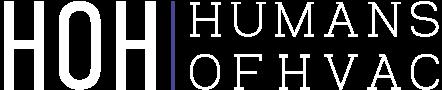 Humans of HVAC